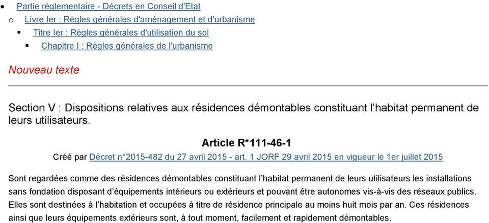 Article R*111-46-1 Créé par Décret n 2015-482 du 27 avril 2015 - art.