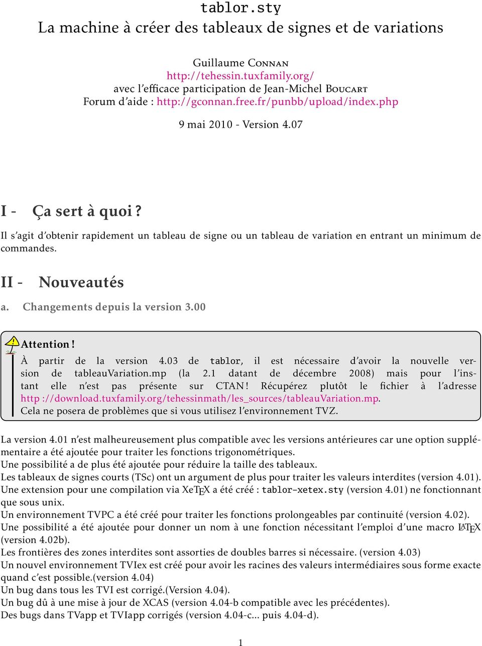 Changements depuis la version. Attention! À partir de la version 4. de tablor, il est nécessaire d avoir la nouvelle version de tableauvariation.mp (la.