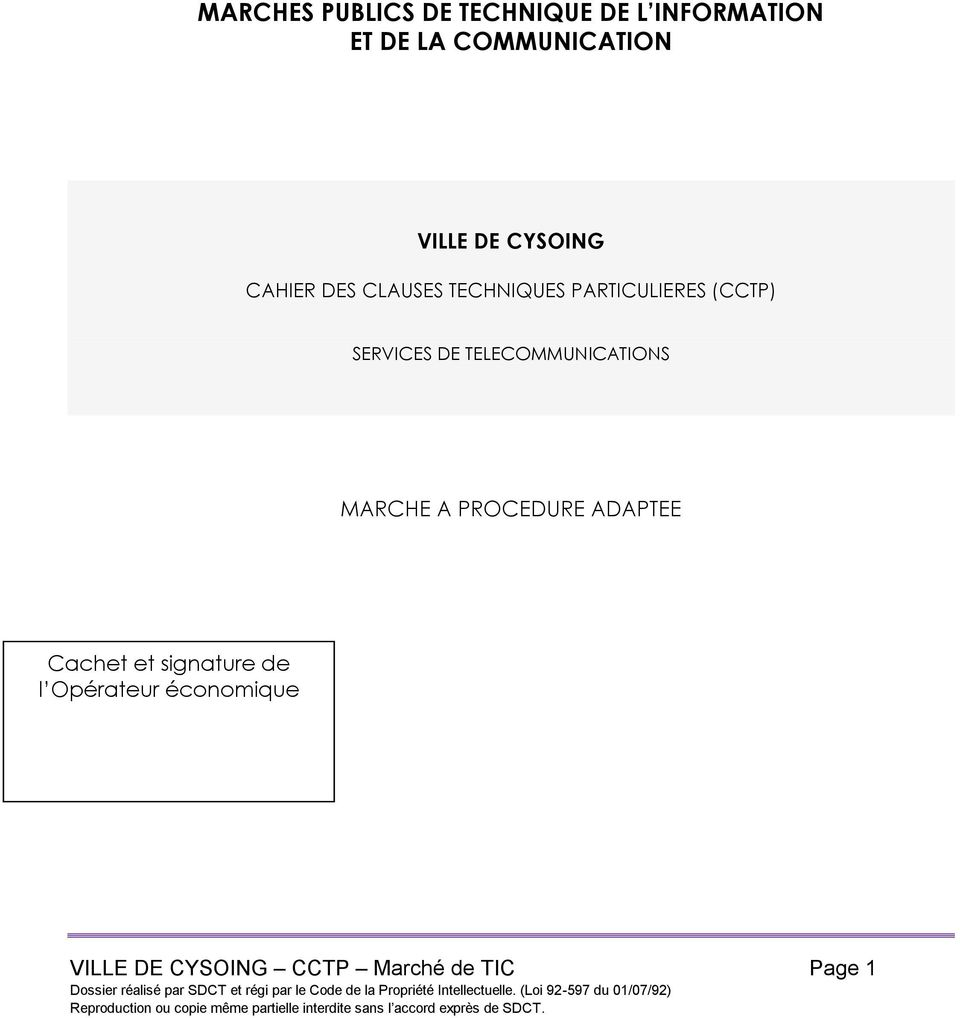SERVICES DE TELECOMMUNICATIONS MARCHE A PROCEDURE ADAPTEE Cachet et