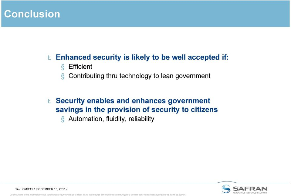 enables and enhances government savings in the provision of security
