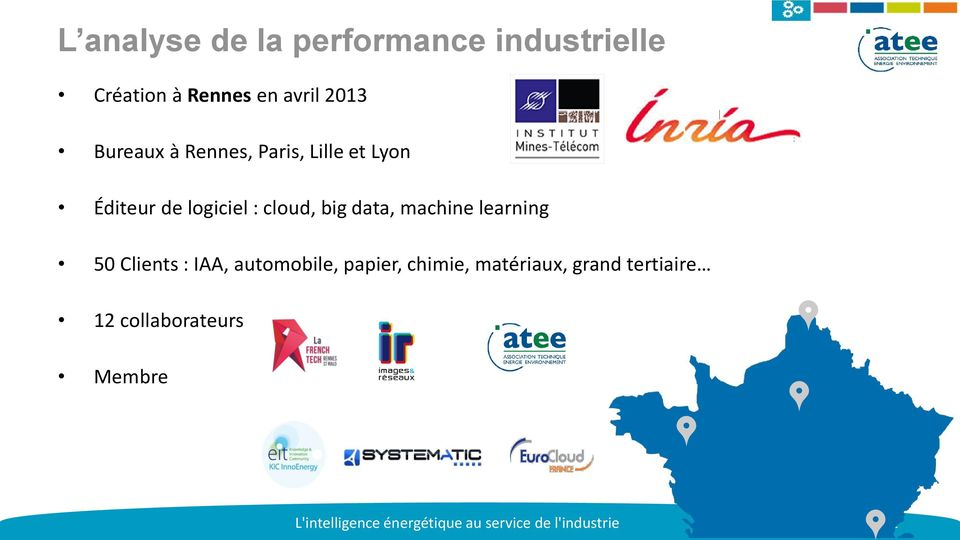 learning 50 Clients : IAA, automobile, papier, chimie, matériaux, grand