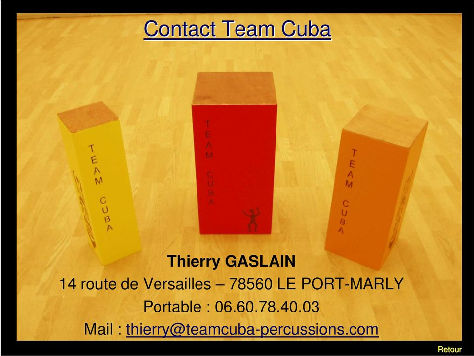PORT-MARLY Portable : 06.60.78.40.