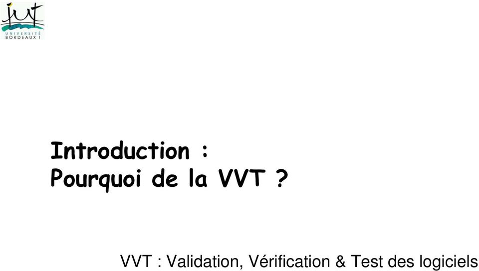 VVT : Validation,