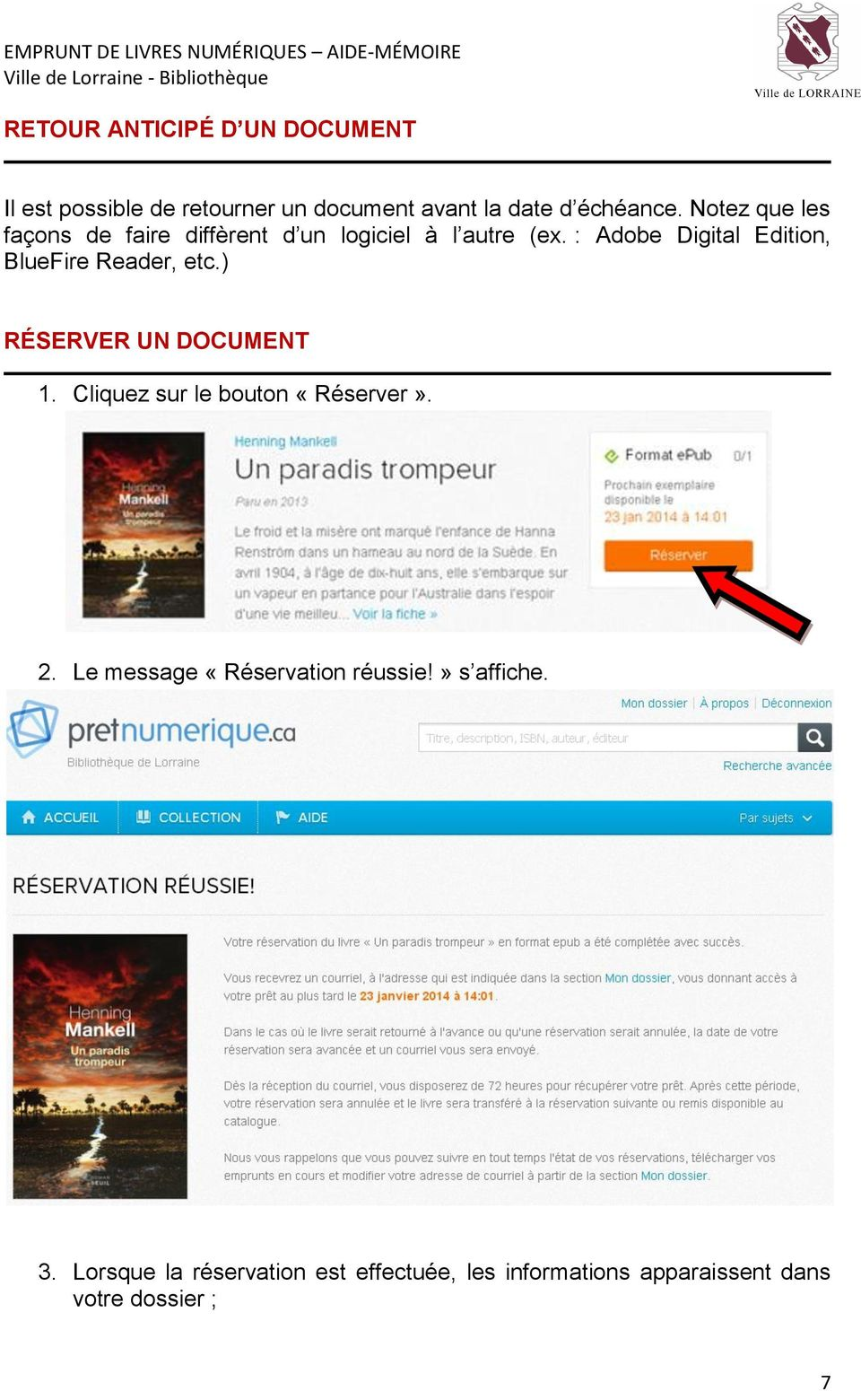 : Adobe Digital Edition, BlueFire Reader, etc.) RÉSERVER UN DOCUMENT 1.