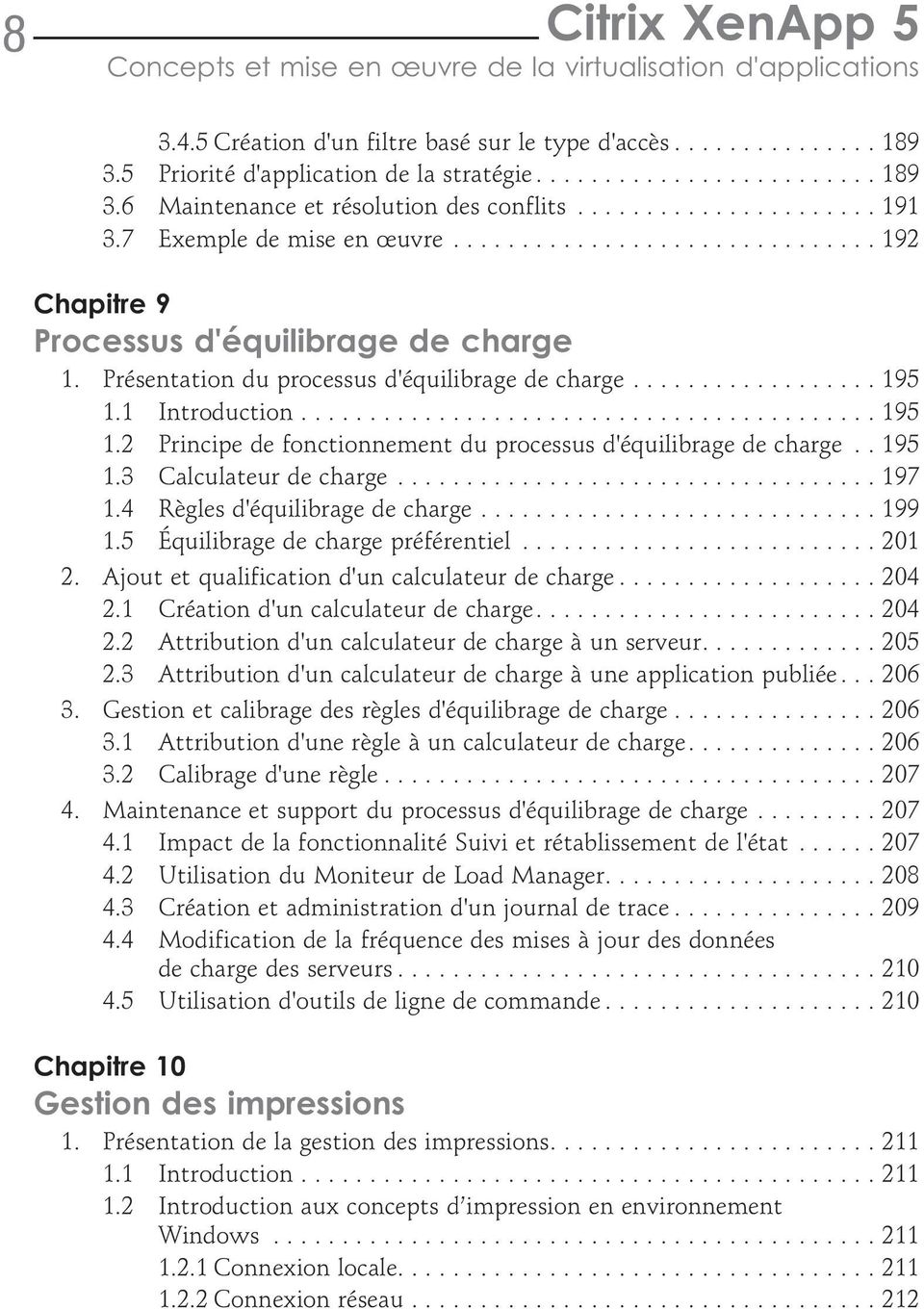 1 Introduction...195 1.2 Principe de fonctionnement du processus d'équilibrage de charge.. 195 1.3 Calculateur de charge...197 1.4 Règles d'équilibrage de charge...199 1.