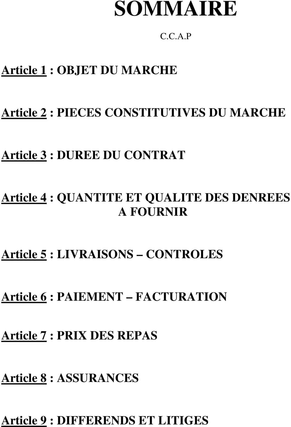 P Article 1 : OBJET DU MARCHE Article 2 : PIECES CONSTITUTIVES DU MARCHE