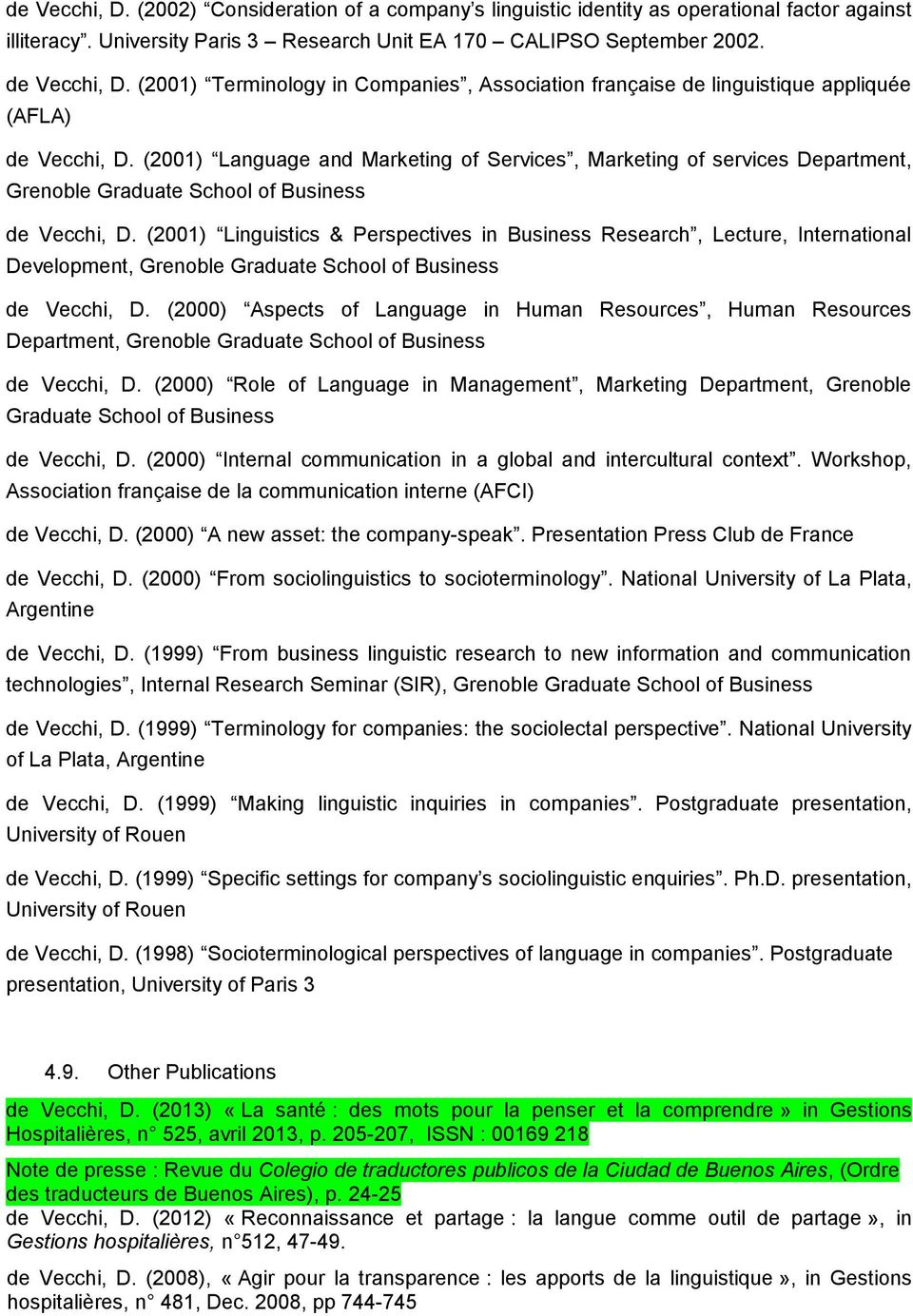 (2001) Language and Marketing of Services, Marketing of services Department, Grenoble Graduate School of Business de Vecchi, D.