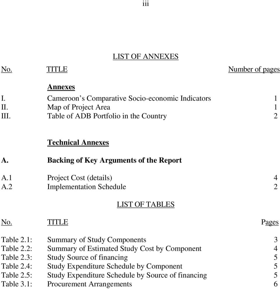 2 Implementation Schedule 2 LIST OF TABLES No. TITLE Pages Table 2.1: Summary of Study Components 3 Table 2.