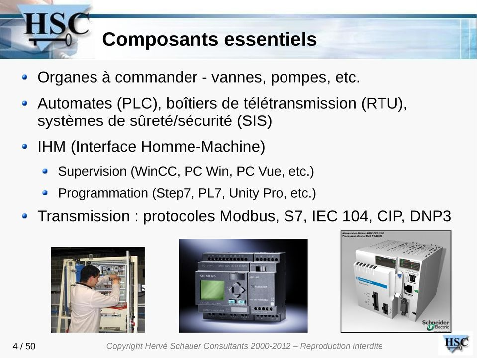 (SIS) IHM (Interface Homme-Machine) Supervision (WinCC, PC Win, PC Vue, etc.