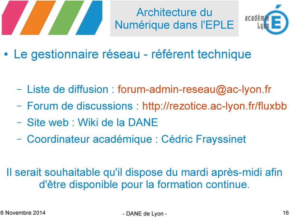 fr Forum de discussions : http://rezotice.ac-lyon.