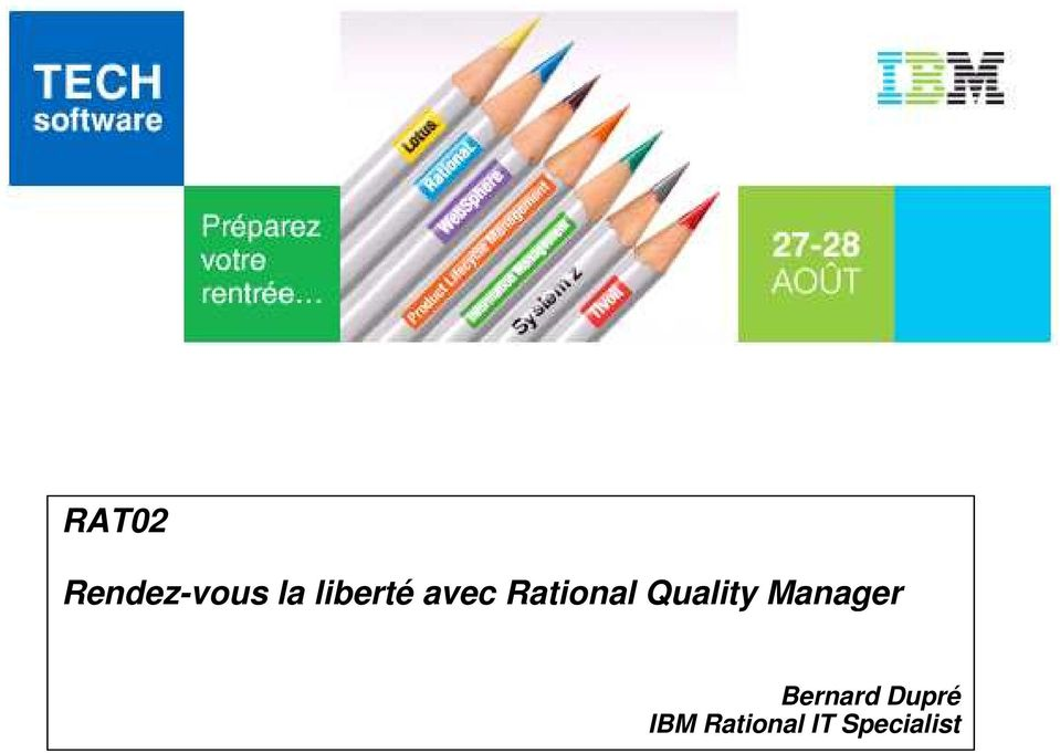 Rational Quality Manager Bernard