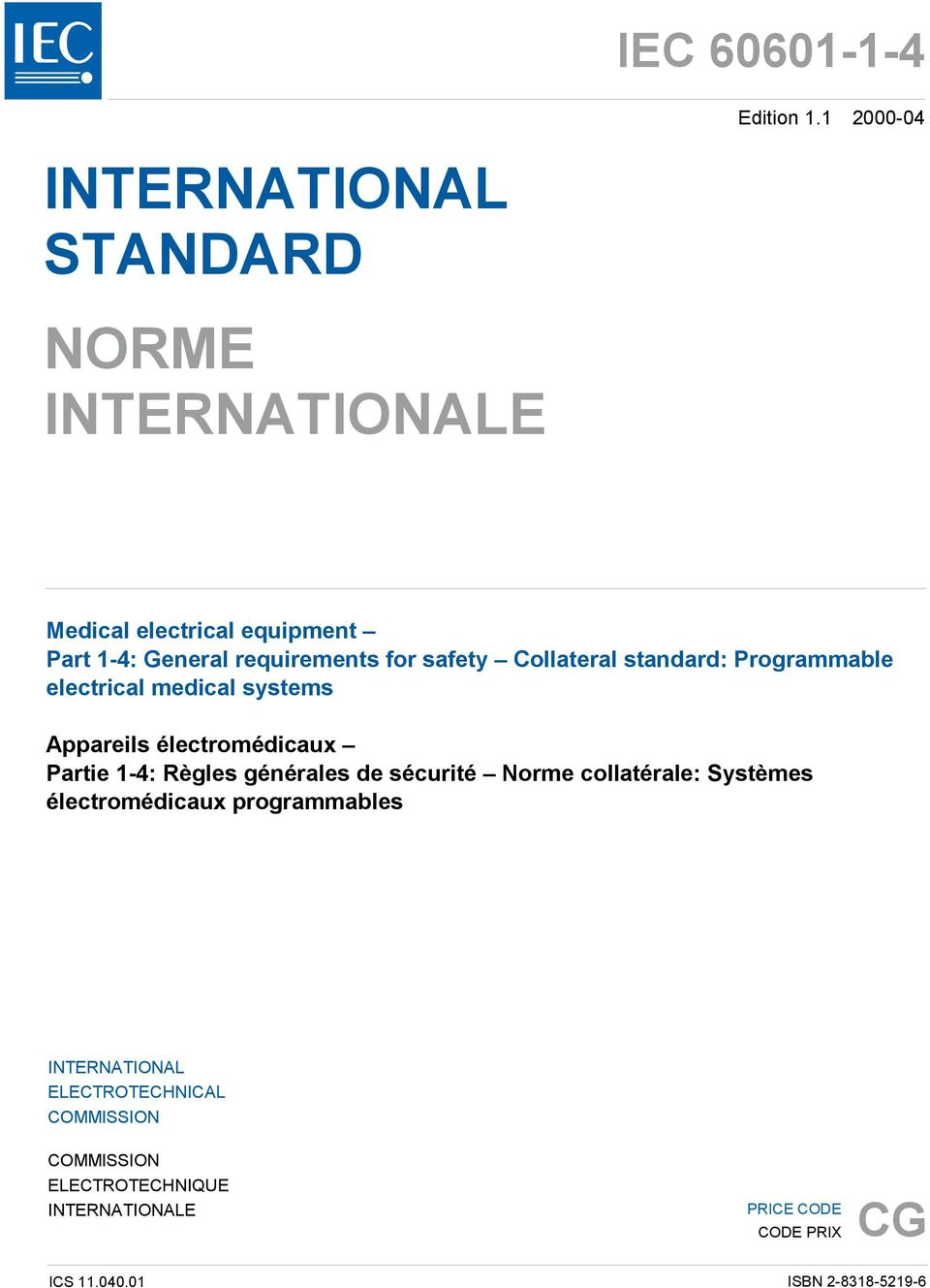 safety Collateral standard: Programmable electrical medical systems Appareils électromédicaux Partie 1-4: Règles