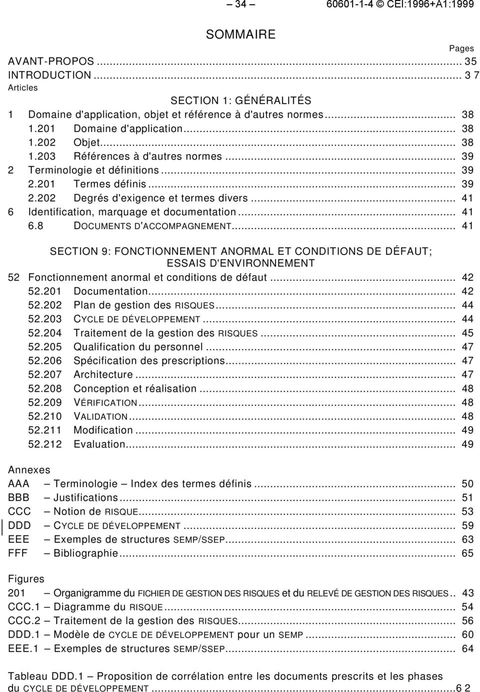 .. 41 6 Identification, marquage et documentation... 41 6.8 DOCUMENTS D'ACCOMPAGNEMENT.