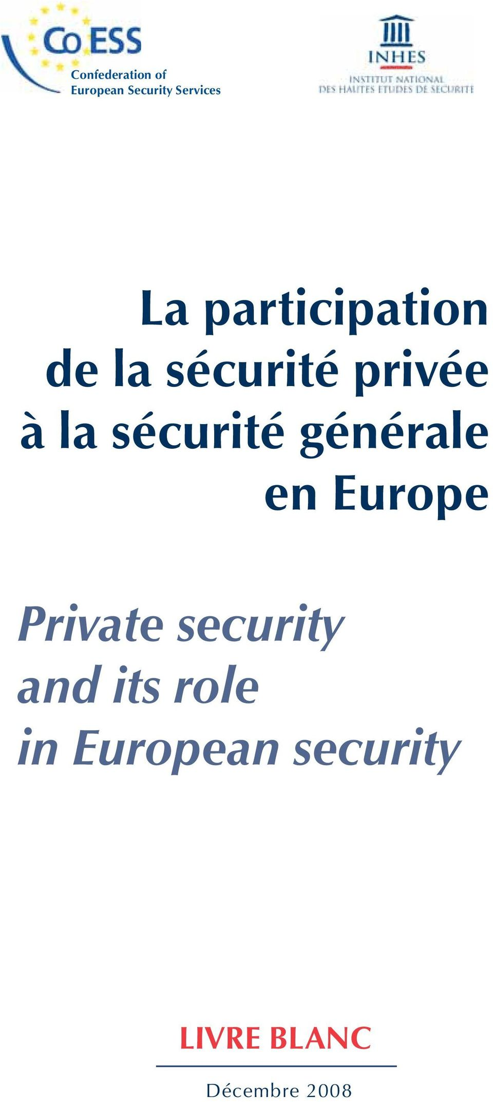 sécurité générale en Europe Private security