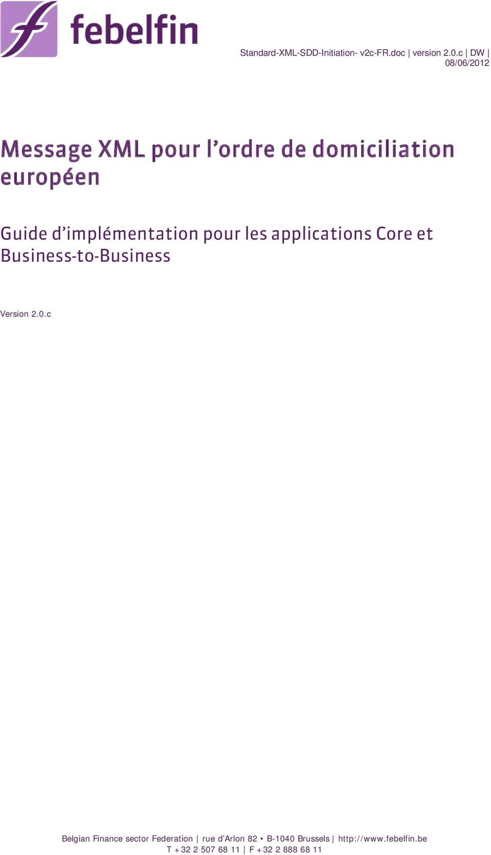 implémentation pour les applications Core et Business-to-Business Version 2.0.
