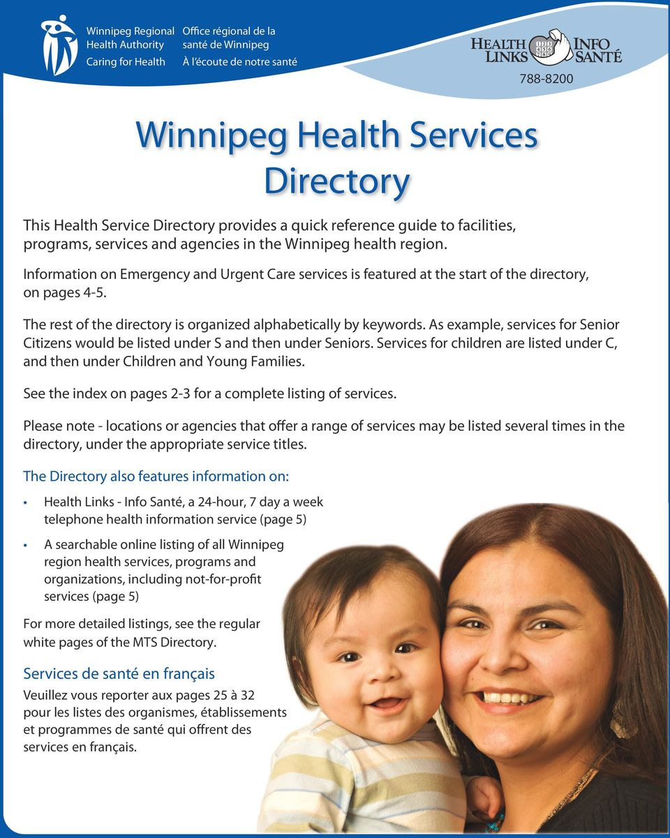 Information on Emergency and Urgent Care services is featured at the start of the directory, on pages 4-5. The rest of the directory is organized alphabetically by keywords.