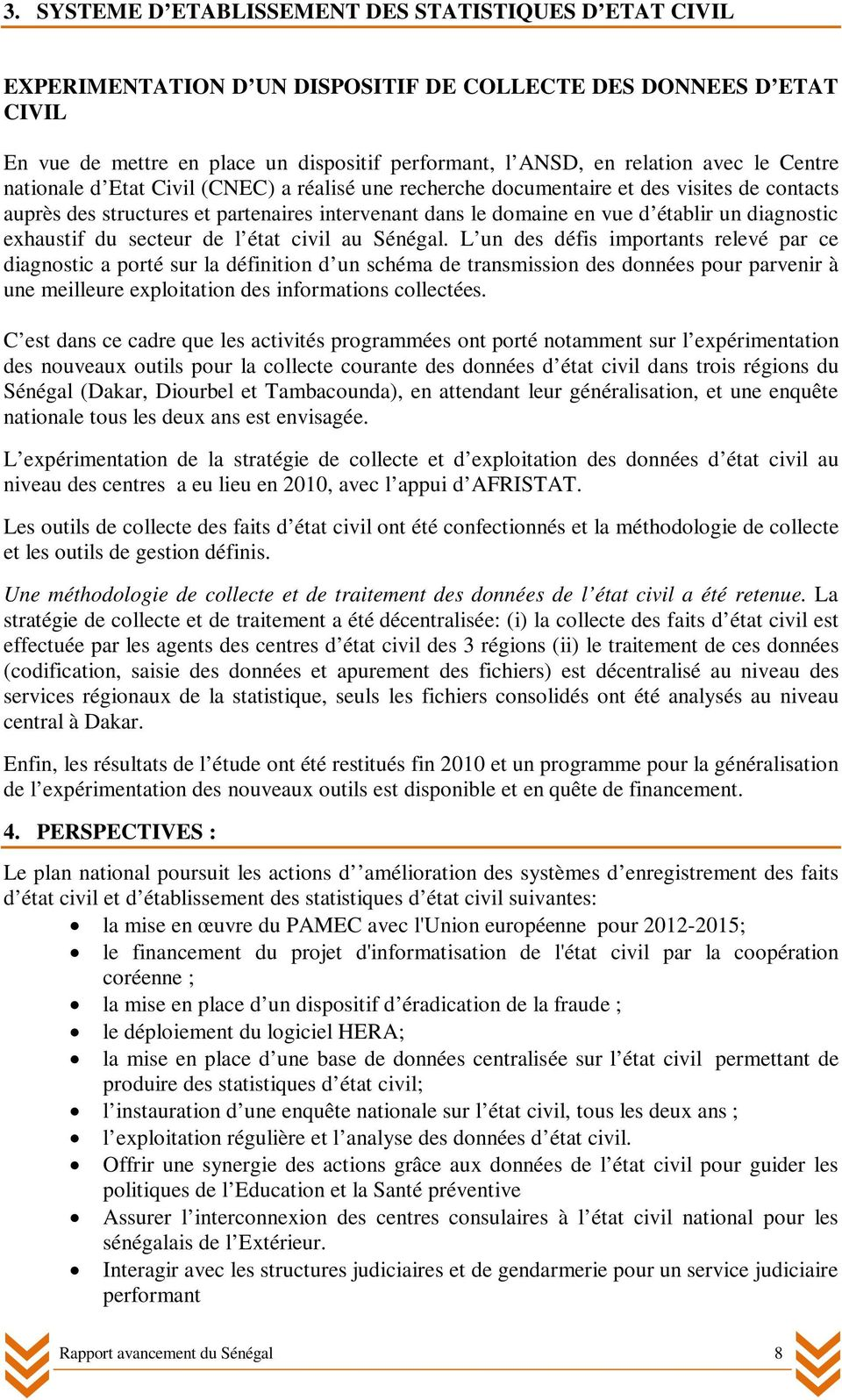 diagnostic exhaustif du secteur de l état civil au Sénégal.