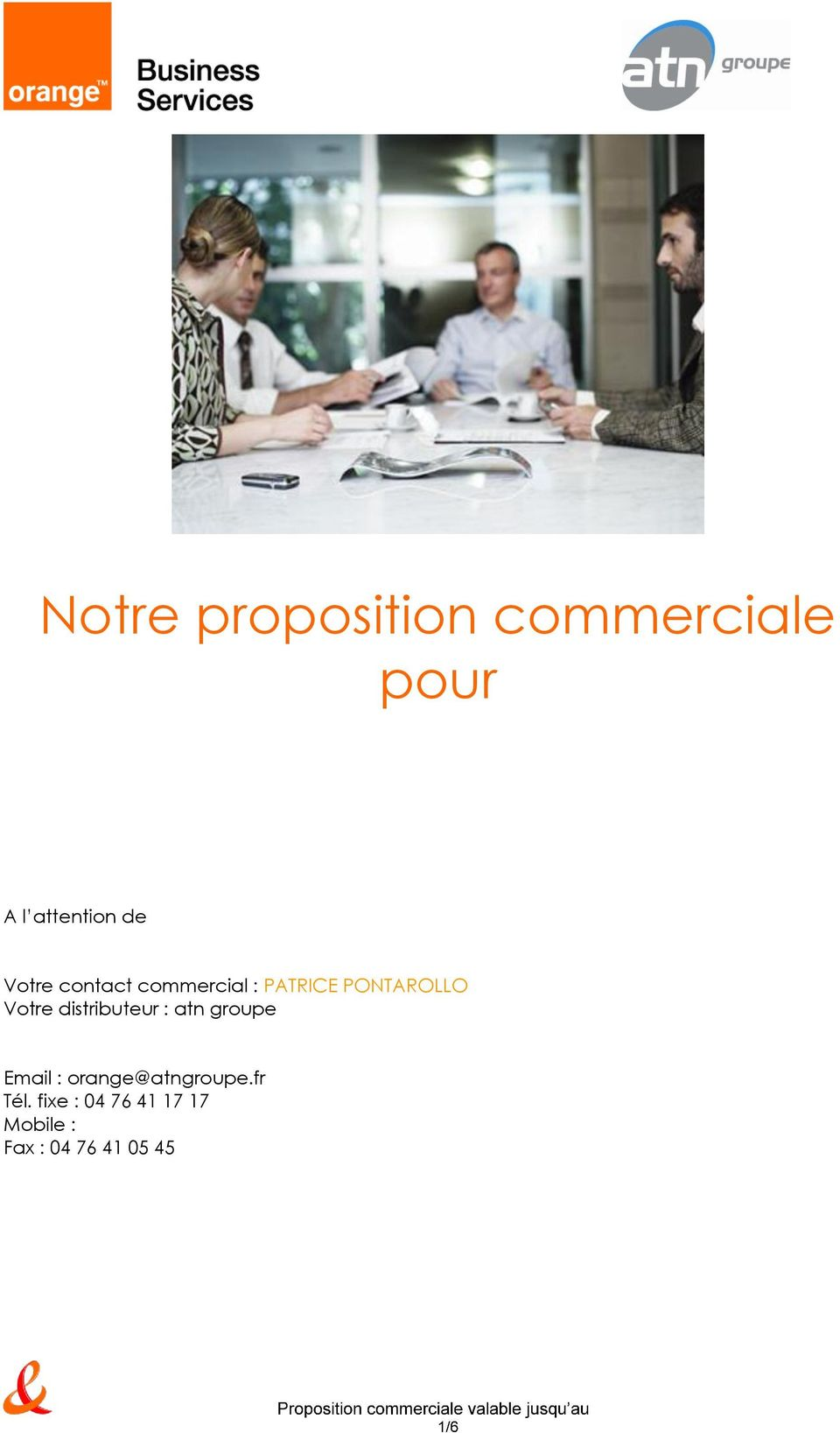 distributeur : atn groupe Email : orange@atngroupe.
