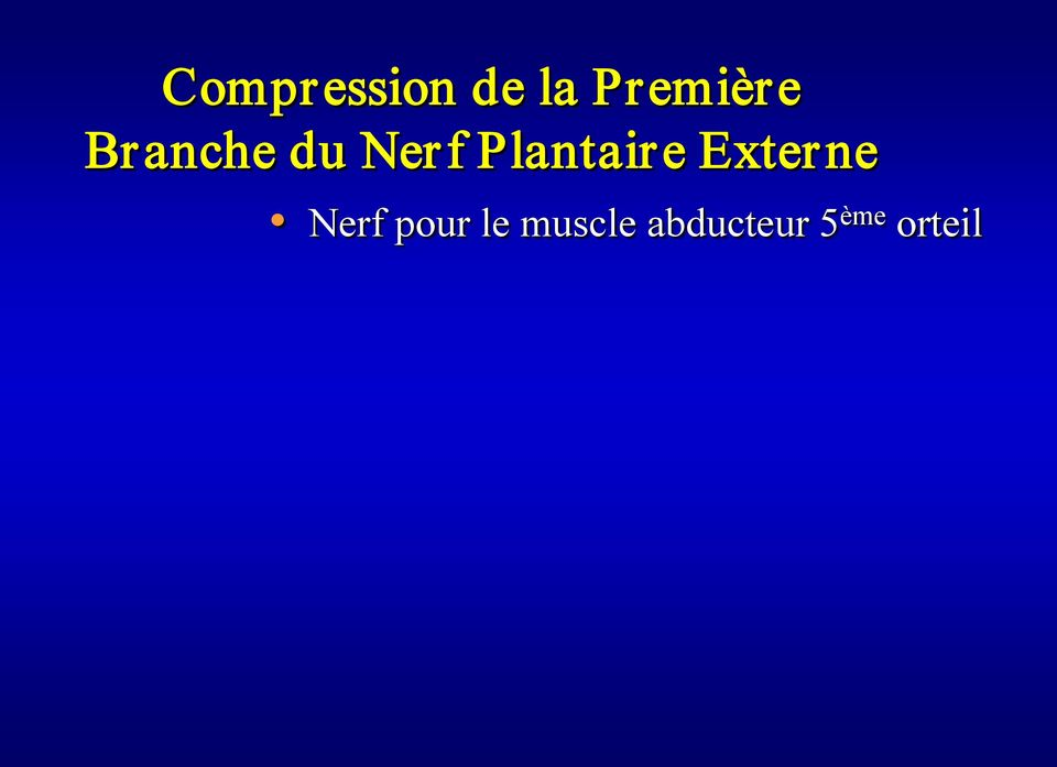 Plantaire Externe Nerf