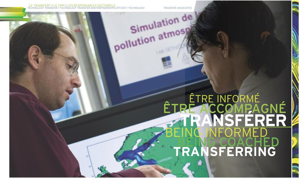 OFFICER / TECHNOLOGY TRANSFER ASSOCIATES ÊTRE INFORMÉ ÊTRE