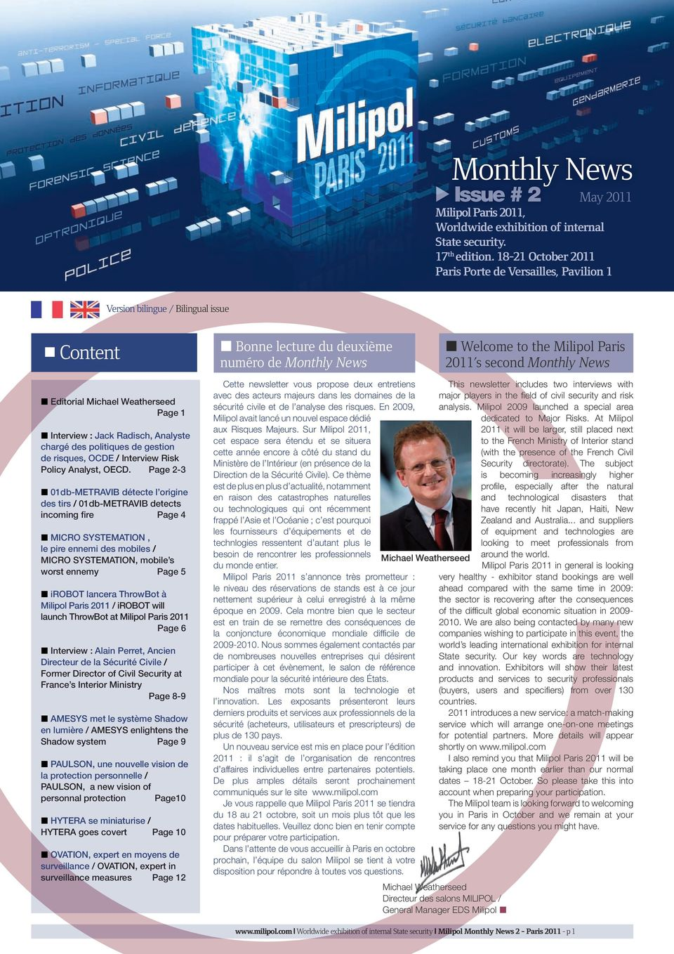 second Monthly News Editorial Michael Weatherseed Page 1 Interview : Jack Radisch, Analyste chargé des politiques de gestion de risques, OCDE / Interview Risk Policy Analyst, OECD.
