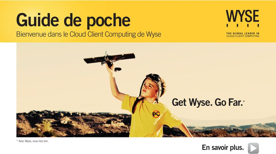 Wyse. Go Far.