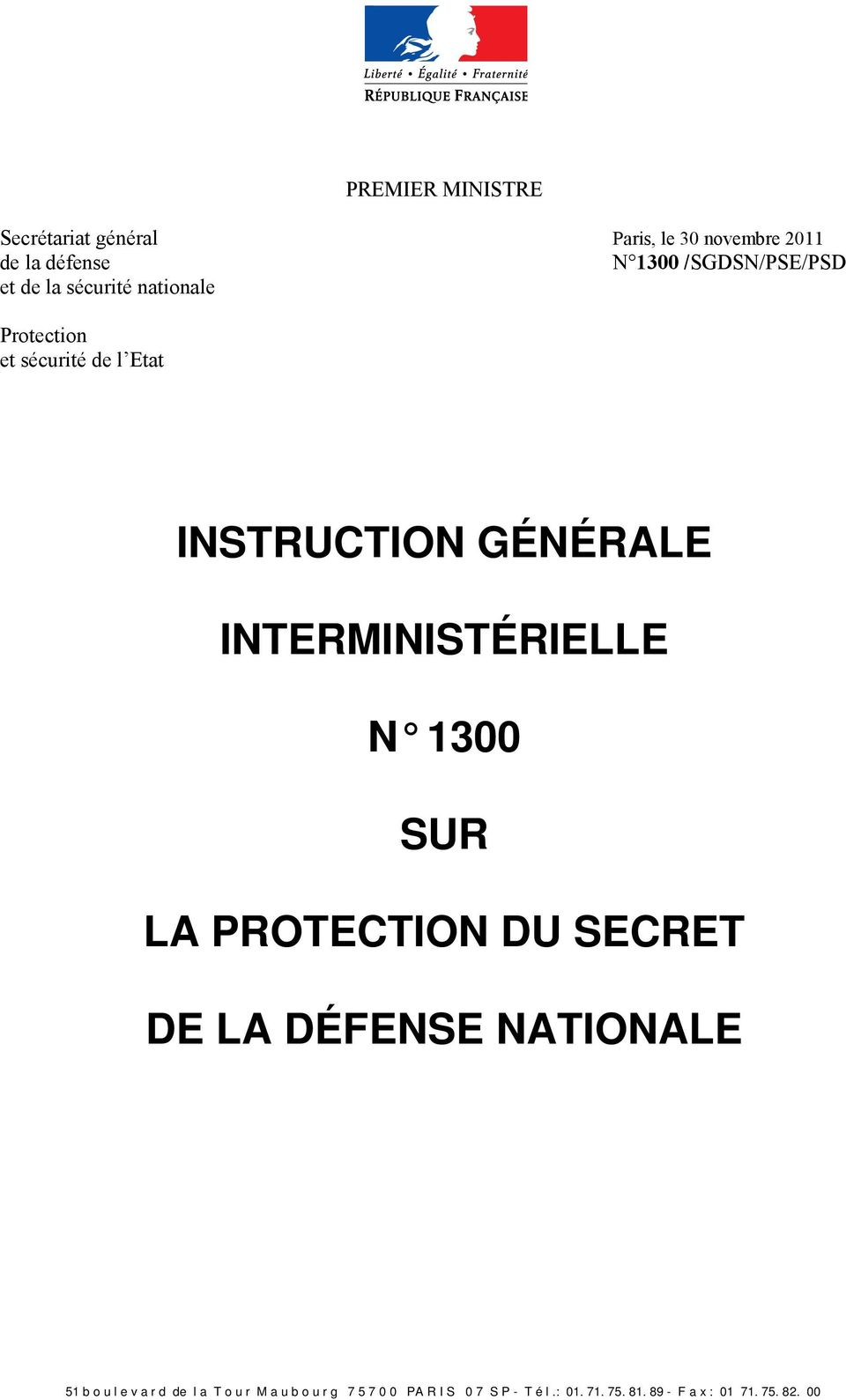 INTERMINISTÉRIELLE N 1300 SUR LA PROTECTION DU SECRET DE LA DÉFENSE NATIONALE 51 b o u l e v a r d