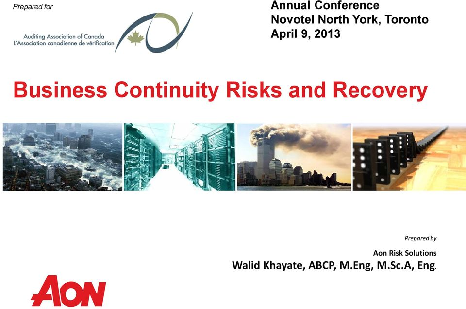 Continuity Risks and Recovery Prepared by Aon