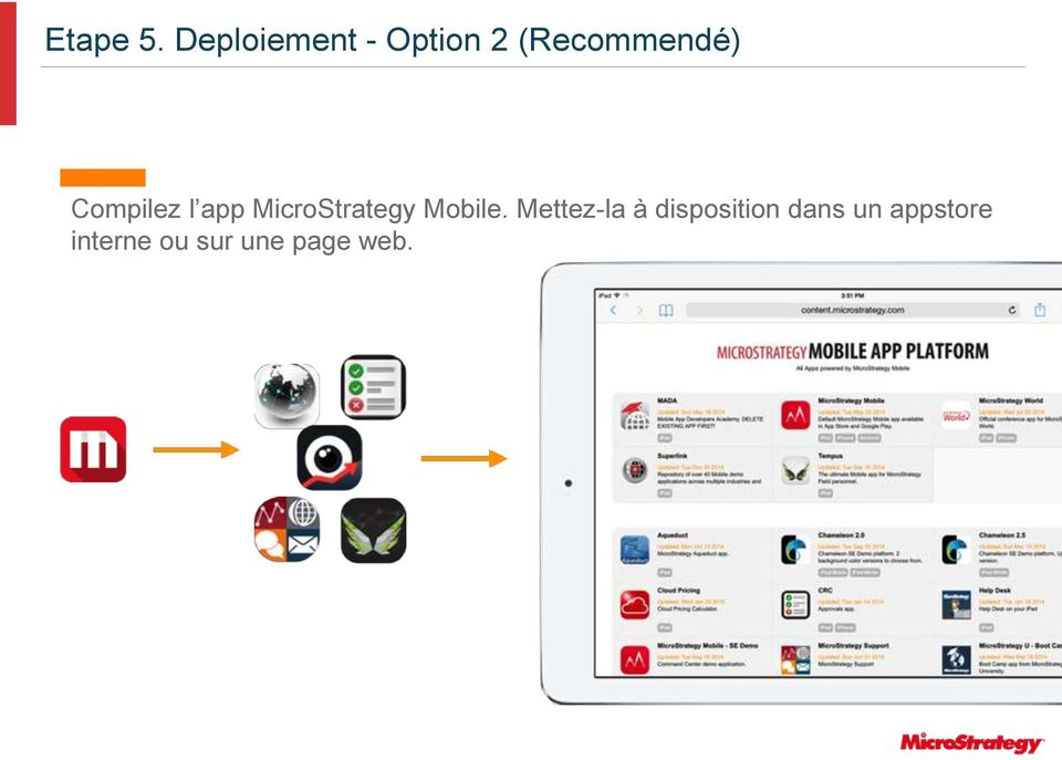 Compilez l app MicroStrategy Mobile.