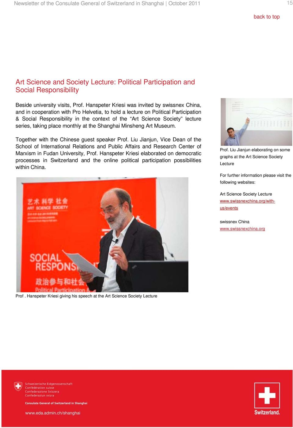 lecture series, taking place monthly at the Shanghai Minsheng Art Museum. Together with the Chinese guest speaker Prof.