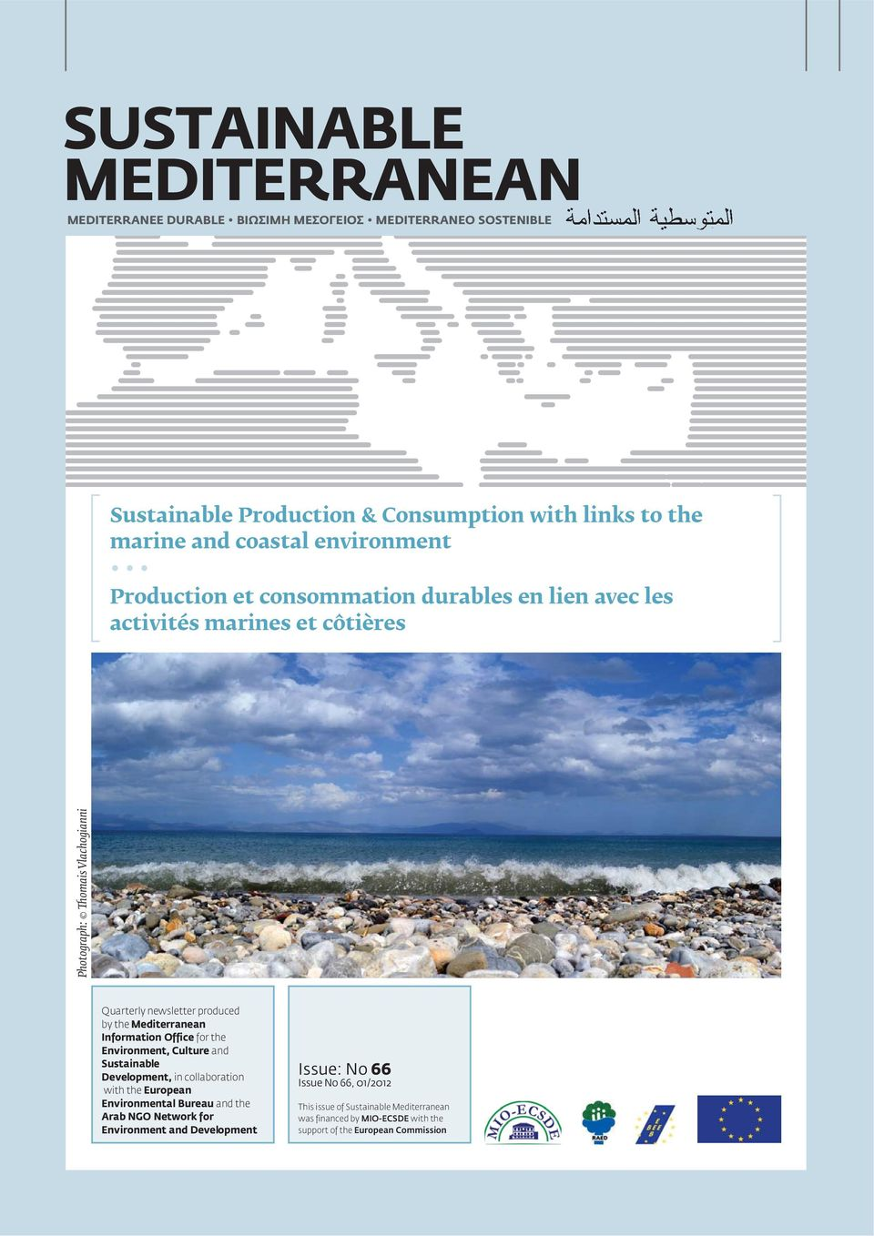 for the Environment, Culture and Sustai na ble Development, in collaboration with the European Environmental Bureau and the Arab NGO Network for