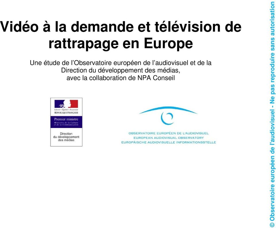 de l audiovisuel et de la Direction du