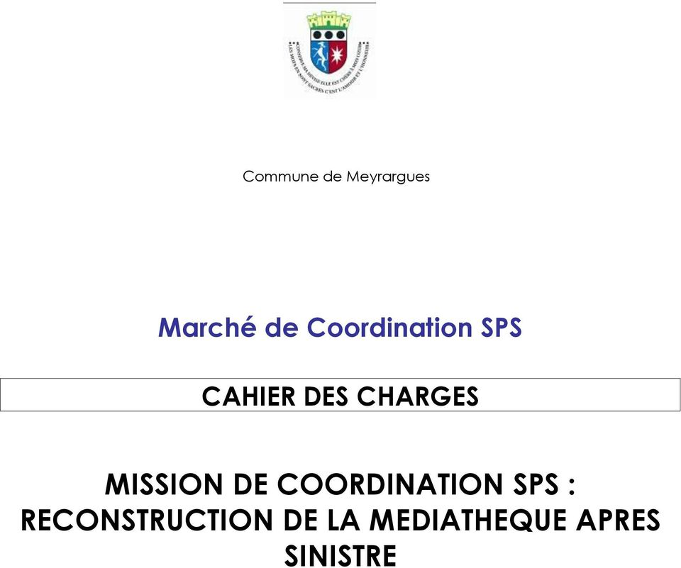 MISSION DE COORDINATION SPS :