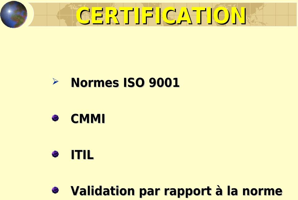 Validation par