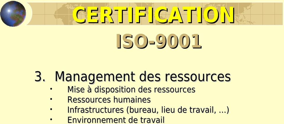 disposition des ressources Ressources