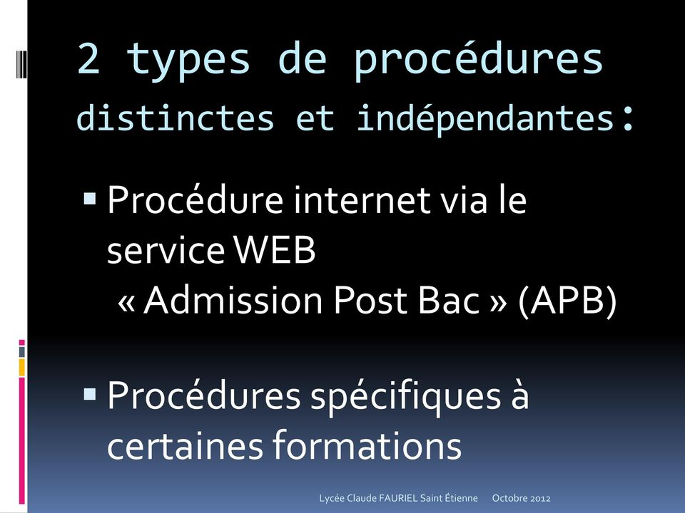 service WEB «Admission Post Bac» (APB)