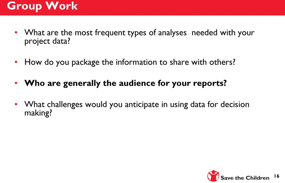 How do you package the information to share with others?