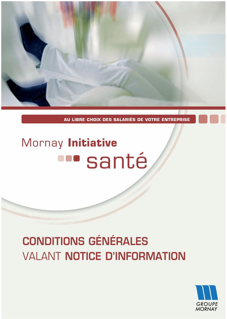 Initiative santé CONDITIONS