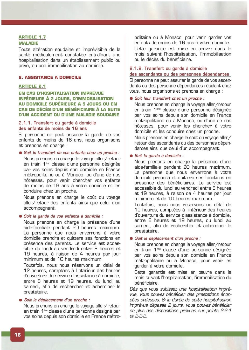 ASSISTANCE A DOMICILE Article 2.