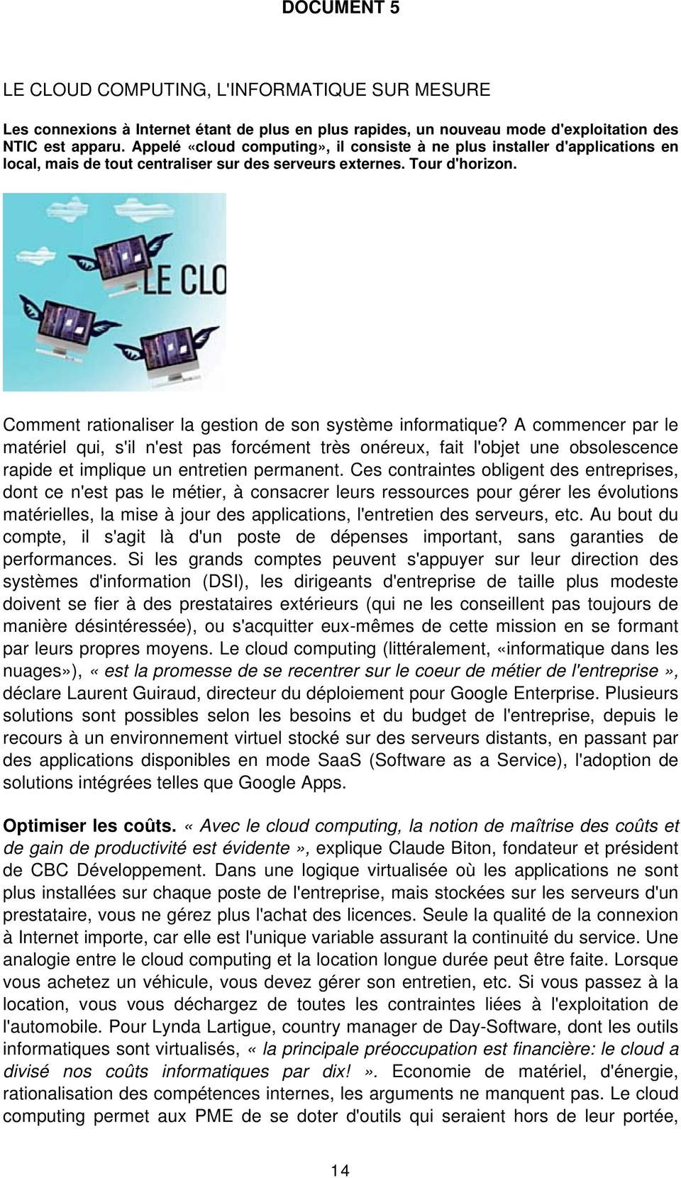 Comment rationaliser la gestion de son système informatique?