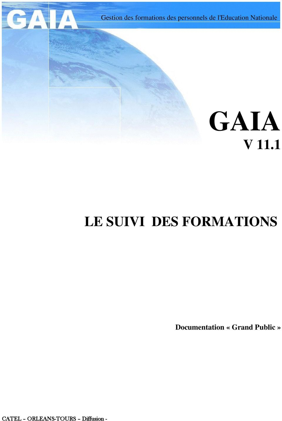 1 LE SUIVI DES FORMATIONS Documentation