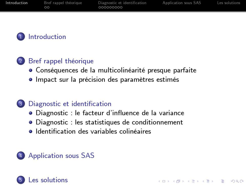Diagnostic : le facteur d in uence de la variance Diagnostic : les statistiques de