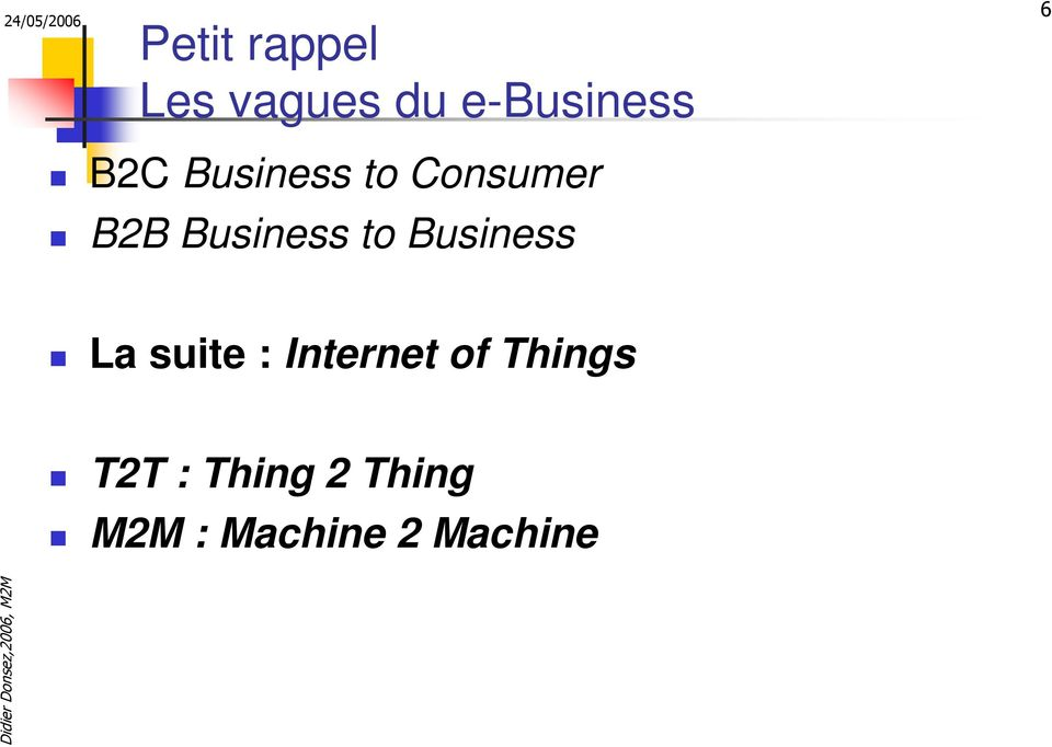 Business La suite : Internet of Things