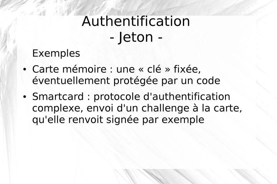 Smartcard : protocole d'authentification complexe,
