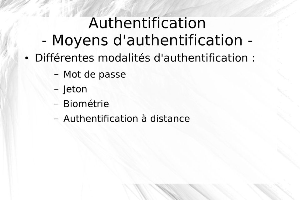 d'authentification : Mot de