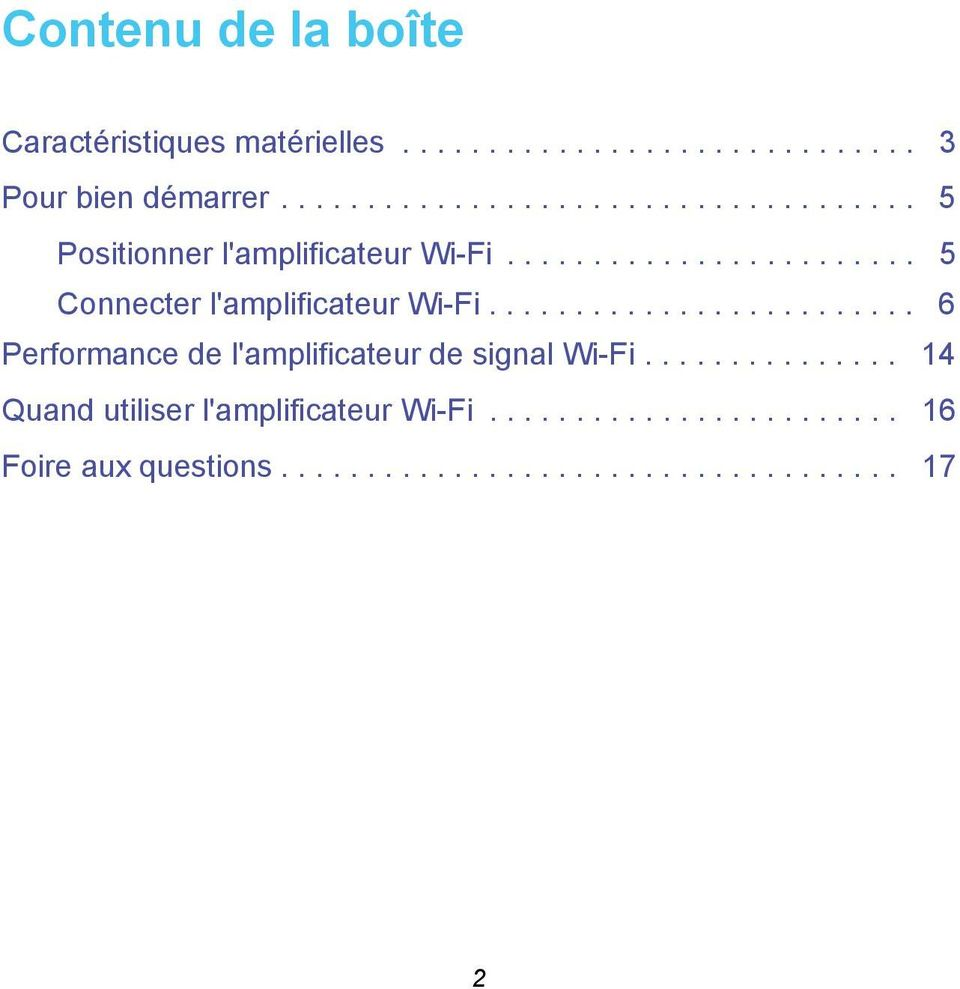 ........................ 6 Performance de l'amplificateur de signal Wi-Fi.