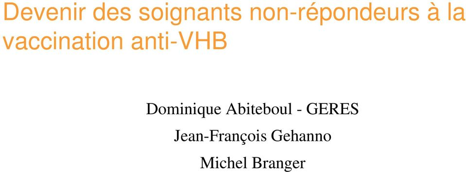 anti-vhb Dominique Abiteboul -