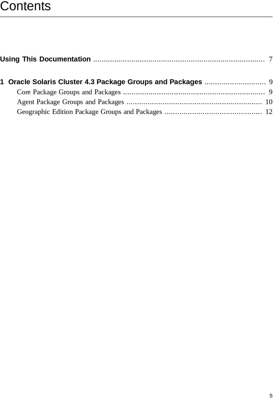 3 Package Groups and Packages.