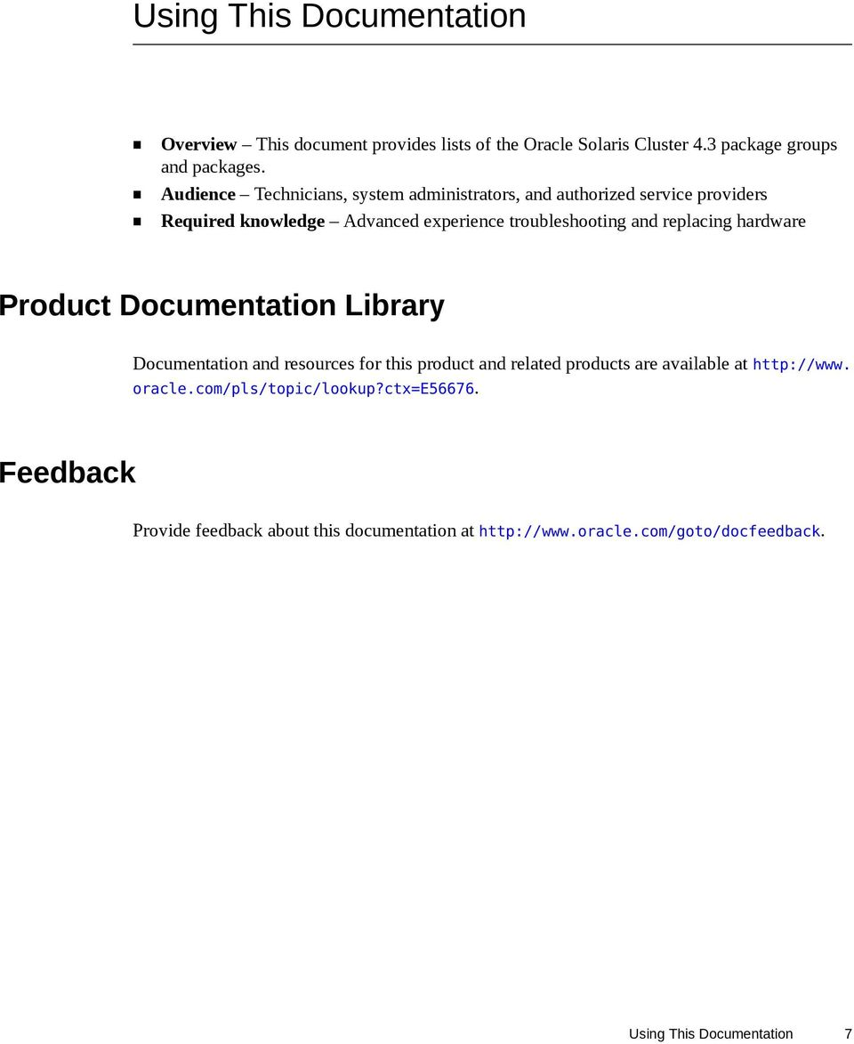 replacing hardware Product Documentation Library Documentation and resources for this product and related products are available at
