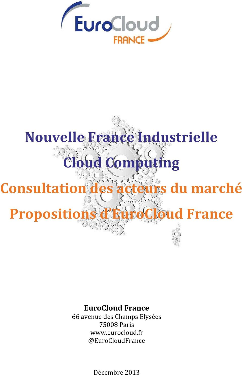 EuroCloud France EuroCloud France 66 avenue des Champs